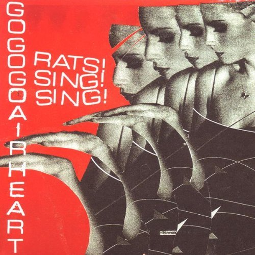 Gogogo Airheart 'Rats! Sing! Sing!'
