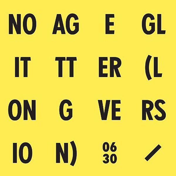 No Age 'Glitter'