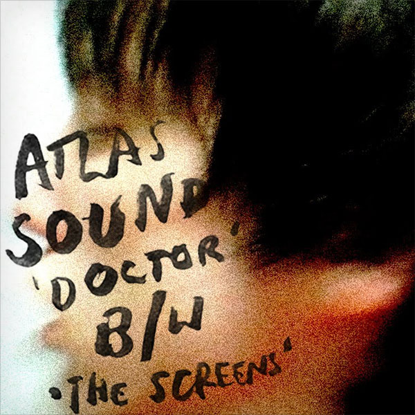 "Atlas Sound 'Doctor' (Virtual 7"")"