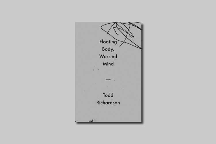 Floating Body, Worried Mind — A book of poems