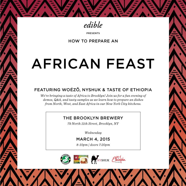 THE BROOKLYN BREWERY, NYC Edible Brooklyn presents: African Feast, March 2015