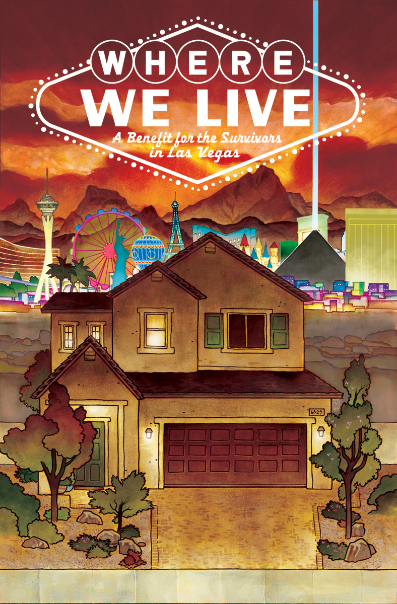 WHERE WE LIVE! Now available from all FINE COMICS ESTABLISHMENTS! A:LL PROFITS GOING TO VICTIMS OF THE LAS VEGAS SHOOTING.
