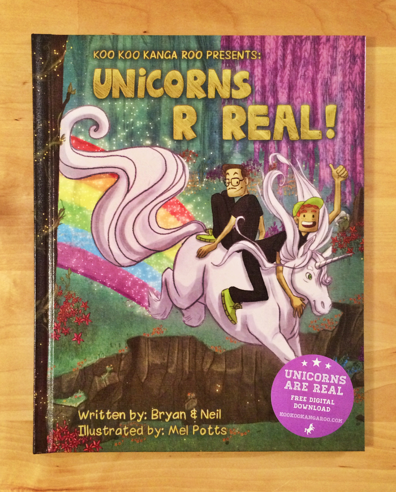 We now have a hardcover kids book to our sing a long song 'Unicorns R Real'  Illustrated by the amazing Mel Potts.   Get it now for $10  HERE