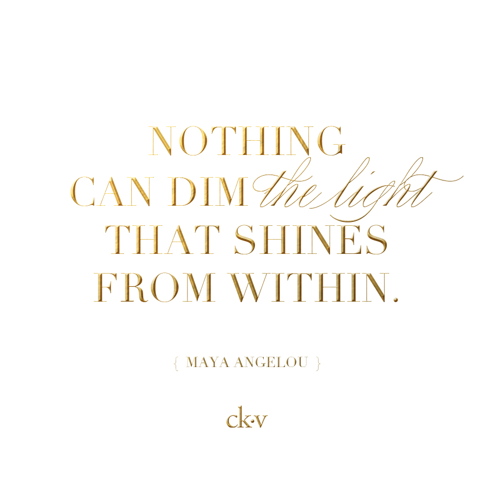 Inspirational quote: Nothing can dim the light shines from within. Maya Angelou quote