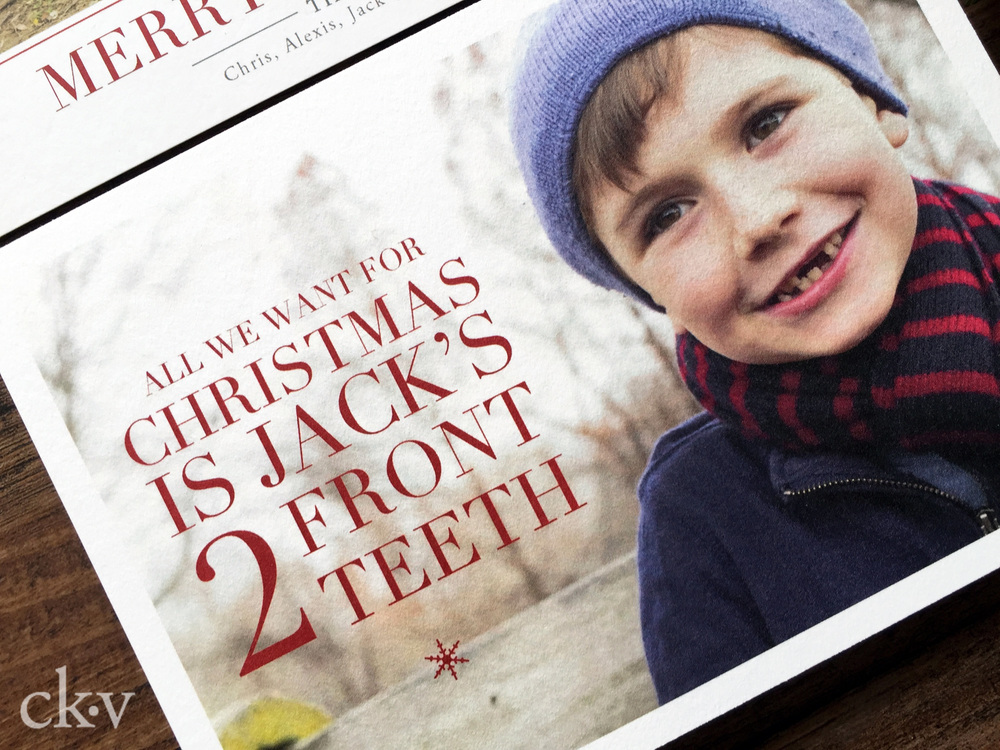 All I want for Christmas is my 2 front teeth Christmas Card