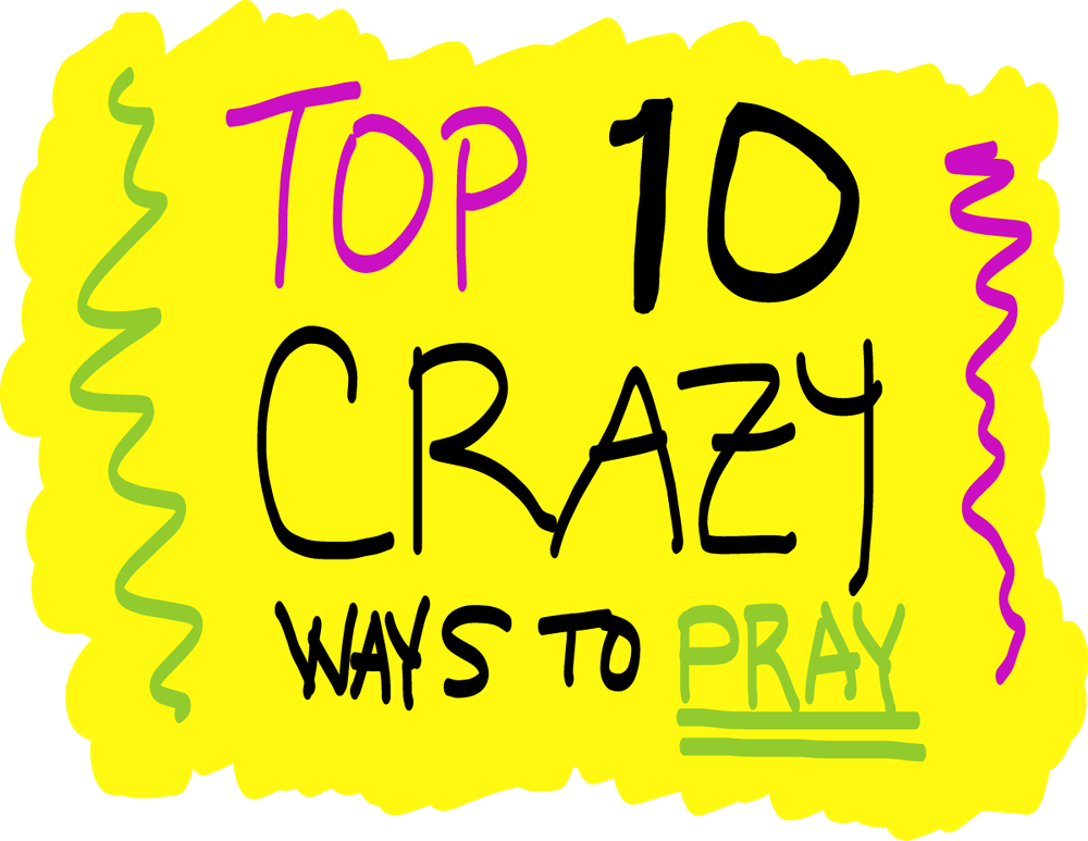 crazy prayers.png