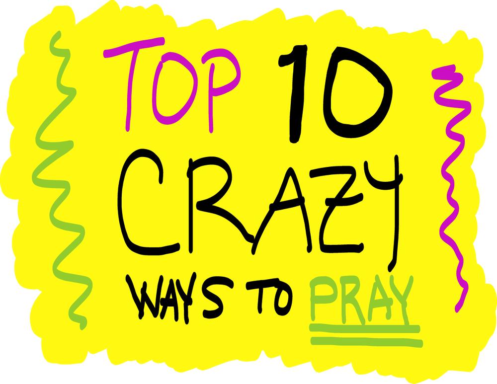 crazy prayers.png