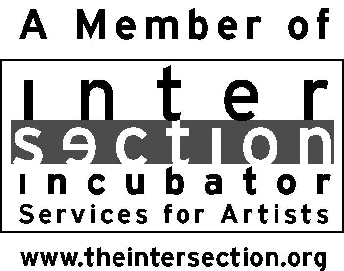 The Art City Project is a Member of the Intersection Incubator, a program of Intersection for the Arts providing fiscal sponsorship, incubation and consulting services to artists. Intersection is San Francisco's oldest alternative arts space, presenting groundbreaking works in the literary, performing, visual and interdisciplinary arts.