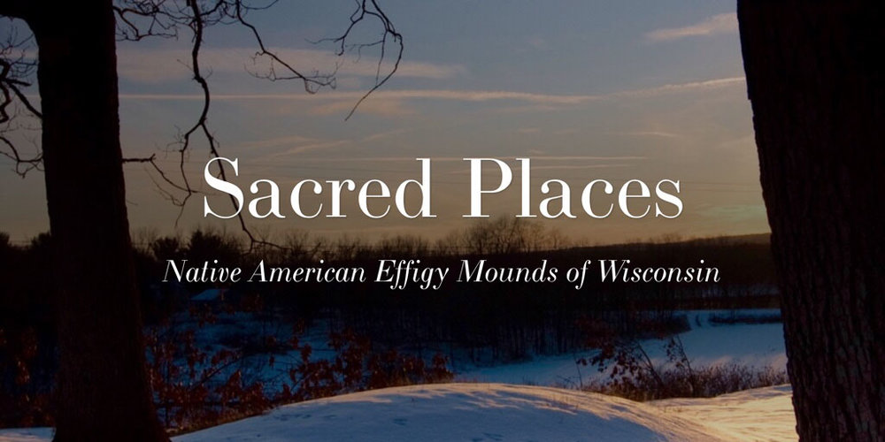 Wisconsin Native American Mounds.  Posted November 26, 2016