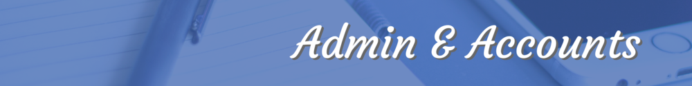 administration, operations and accounts