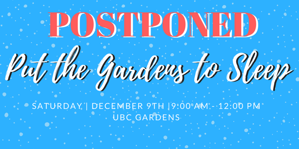 "Due to expected winter weather this Saturday, December 9th, the ""Put the Gardens to Sleep"" event has been postponed. Watch for an update in the Weekly Blast and on this website. Thank you!"