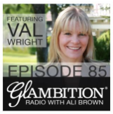 Val's interview with Ali Brown's Glambition Radio show