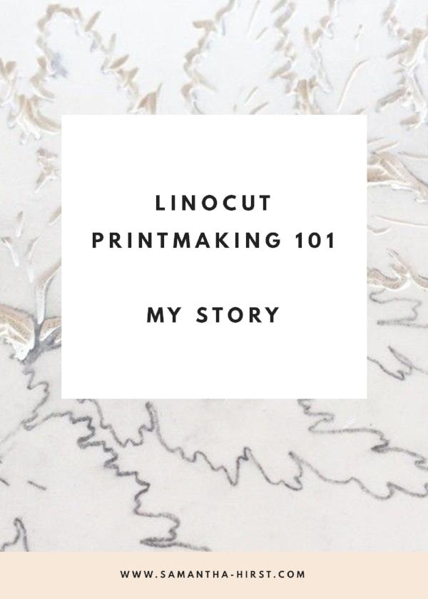 linocut printmaking 101 my story
