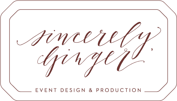 Sincerely, Ginger Event Design and Production