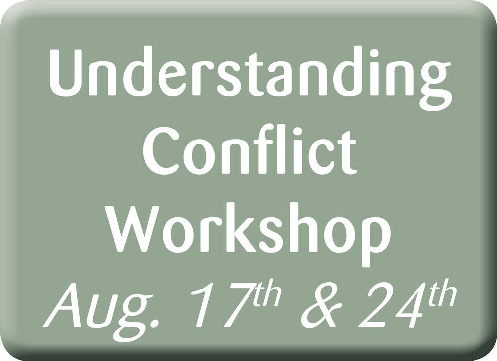 Understanding Conflict Workshop, August 17th and 24th