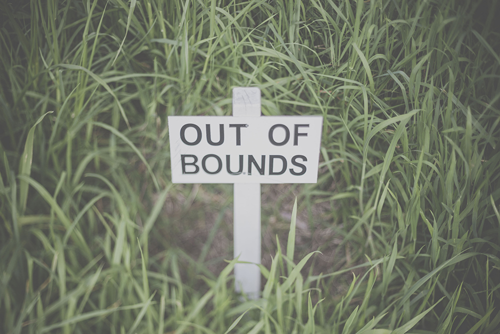 "Sign that says ""out of bounds""."