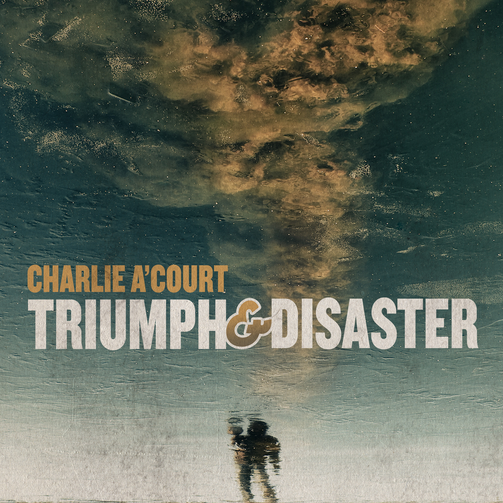 charlieacourt_triumphanddisaster.jpg