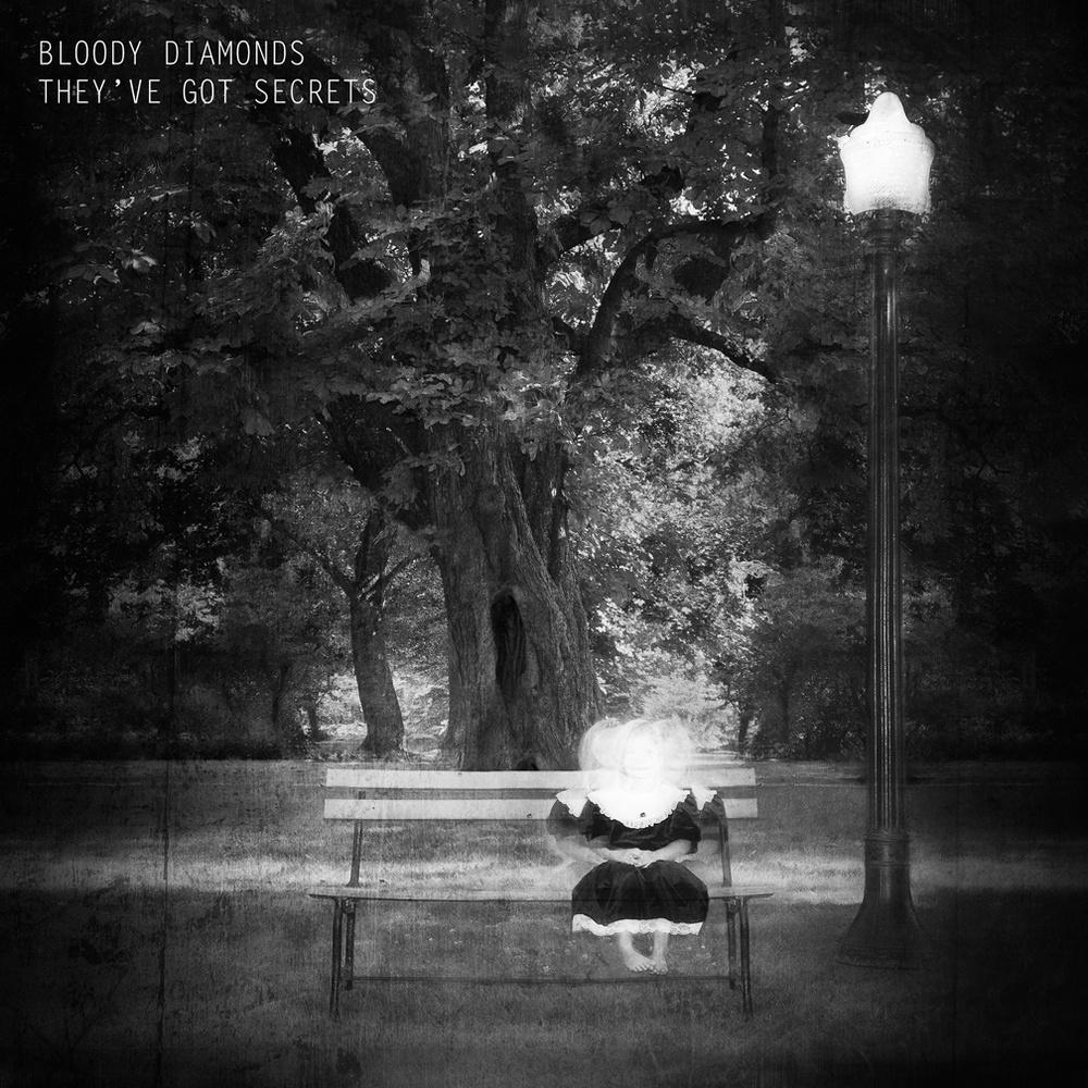 bloodydiamonds_theyvegotsecrets.jpg