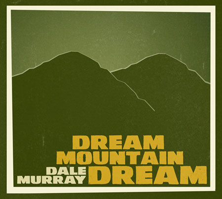 dalemurray_dreammountaindream.jpg