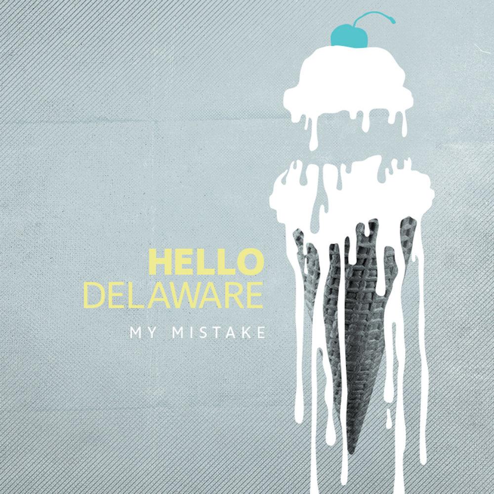 hellodelaware_mymistake.jpg