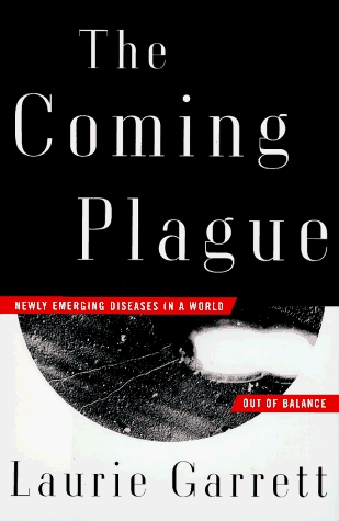 an analysis of the coming plague a book by laurie garrett