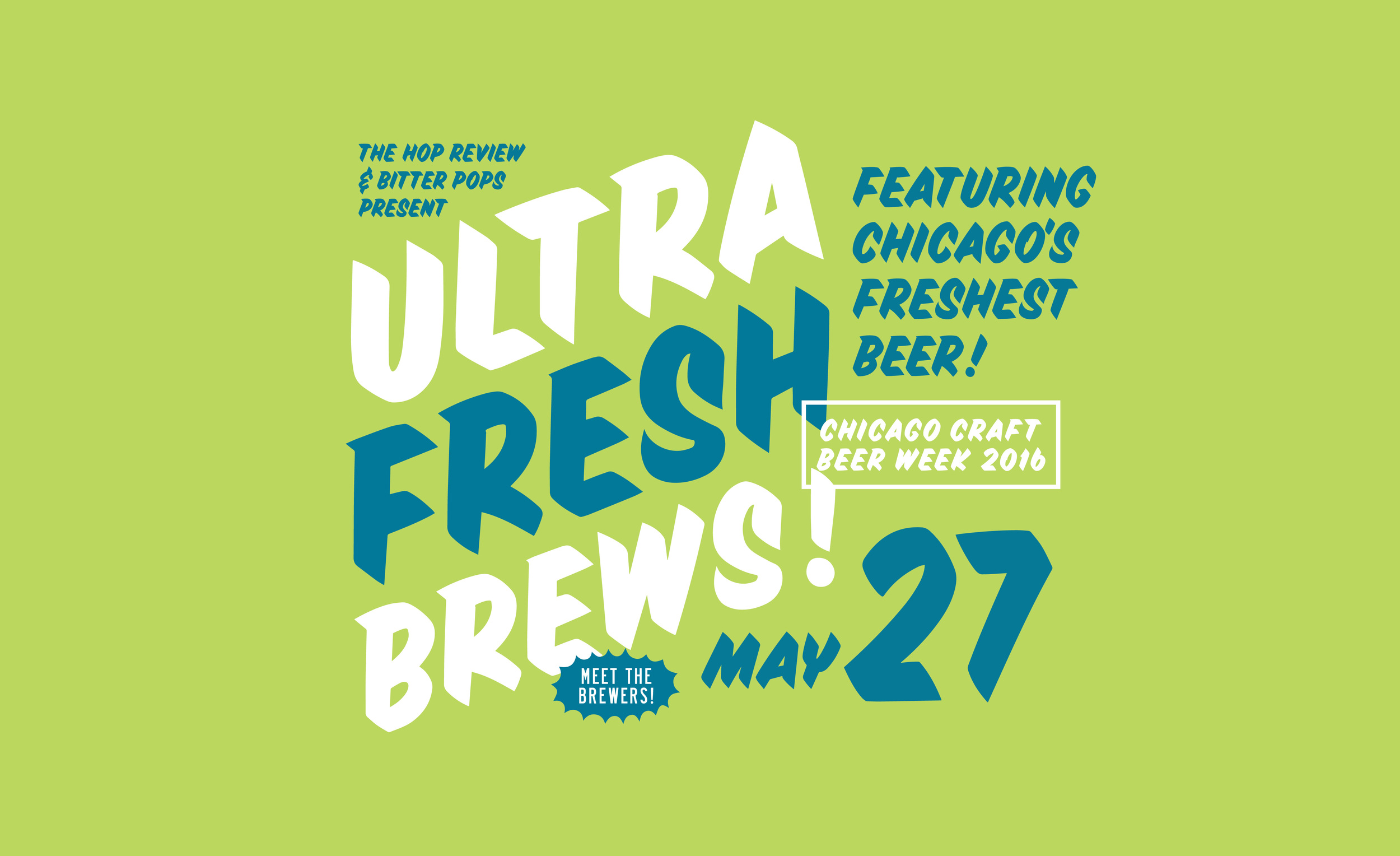 "CCBW 2016: ""Ultra Fresh Brews"" with Bitter Pops"