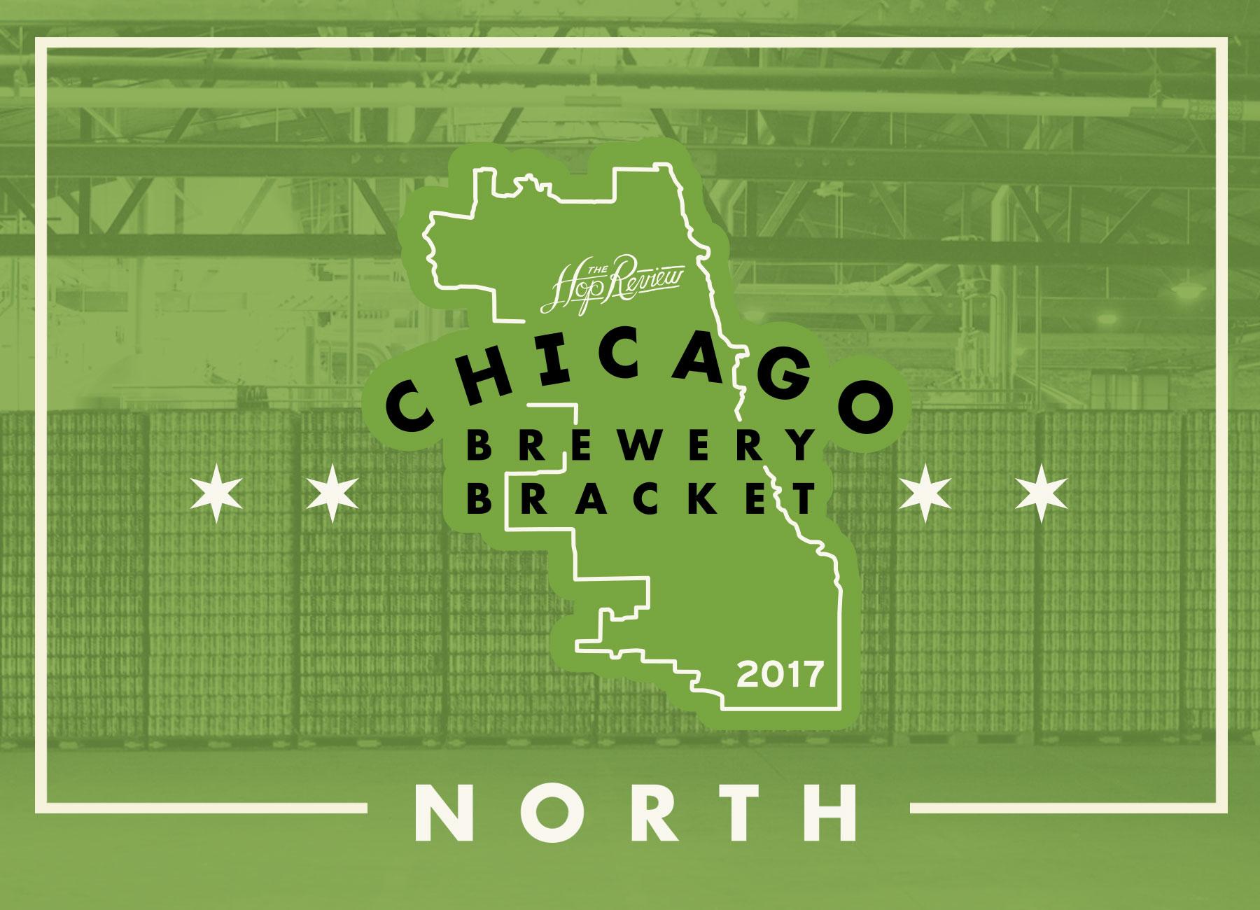 Chicago Brewery Bracket: North – Rd. 1