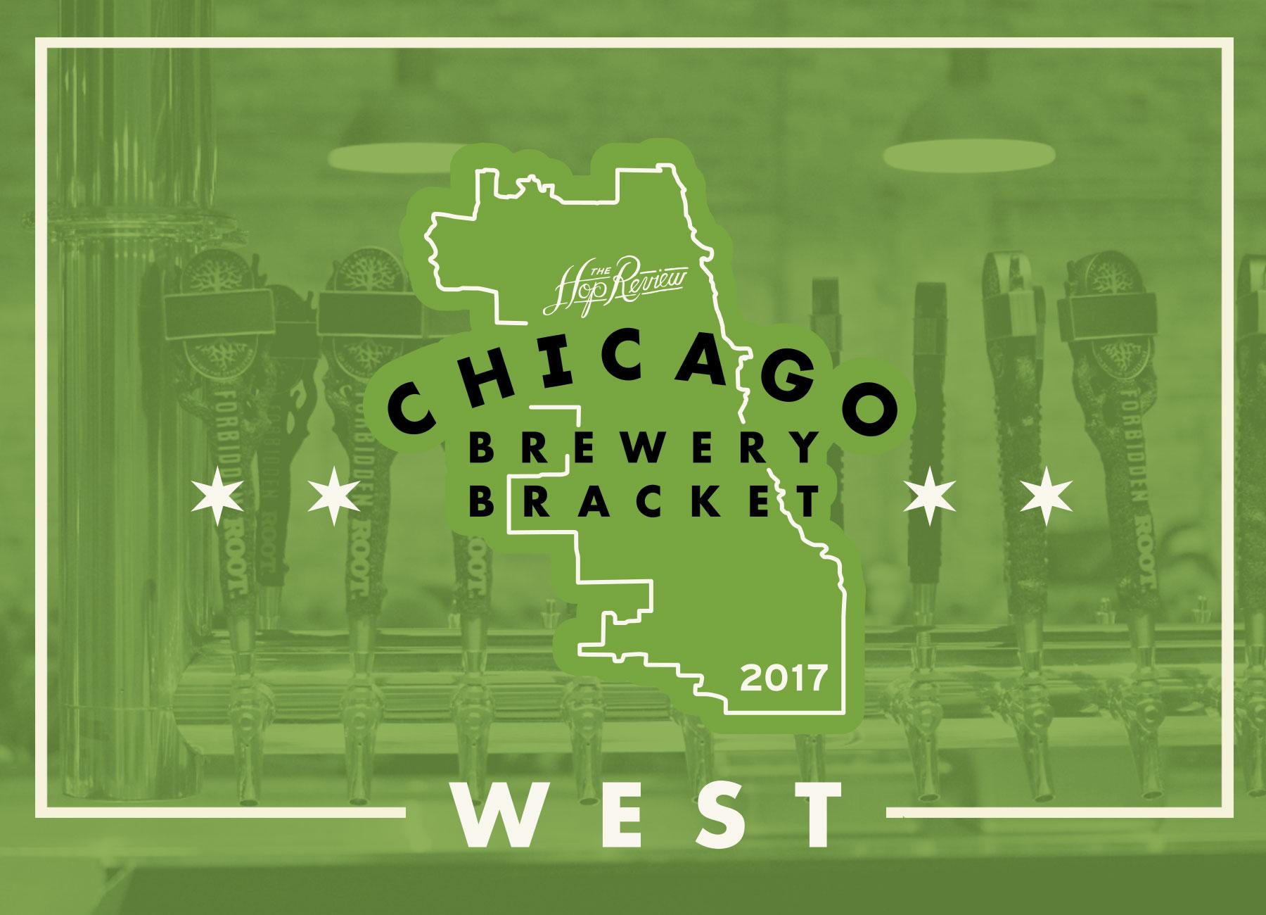 Chicago Brewery Bracket: West – Rd. 1