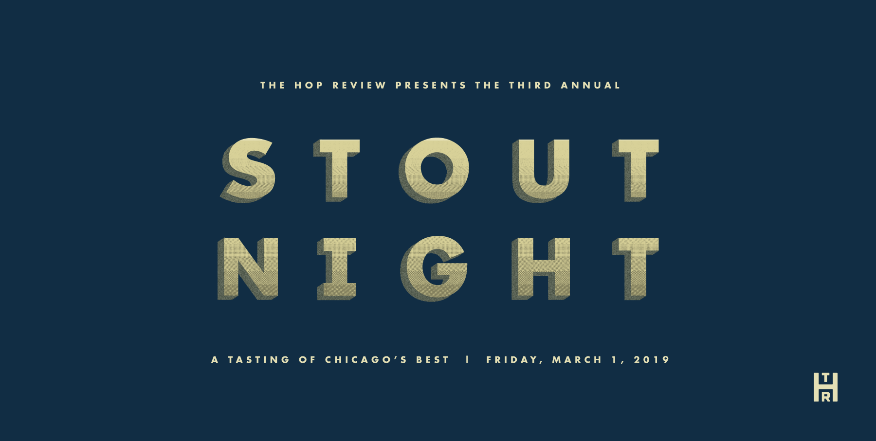 The Hop Review's Third Annual Stout Night