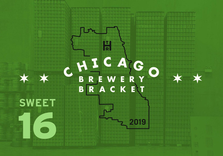 2019 Chicago Brewery Bracket: Sweet 16