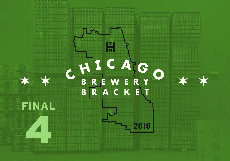 2019 Chicago Brewery Bracket: Final 4