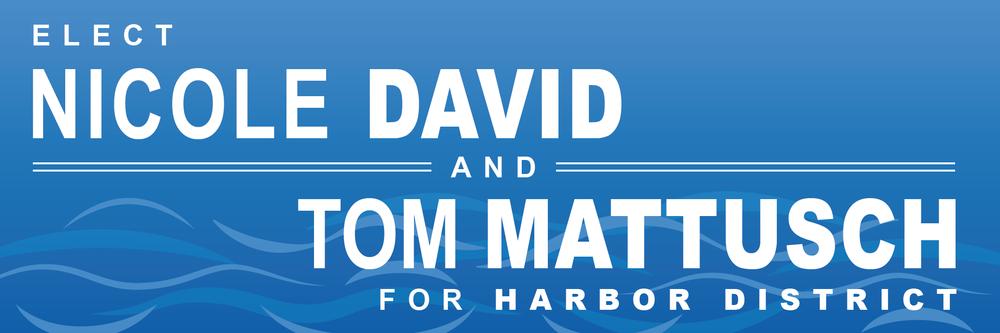 Nicole David and Tom Mattusch for Harbor District