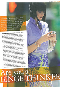 Grazia   'Are you a Binge Thinker?'