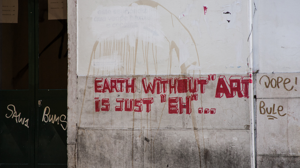 "Graffiti: Earth without ""art"" is just ""eh""..."