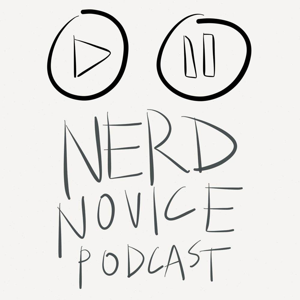 nerd novice podcast