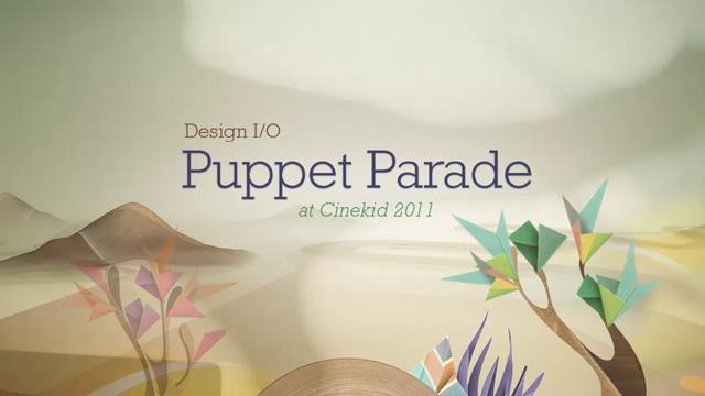 Puppet Parade: Design I/O