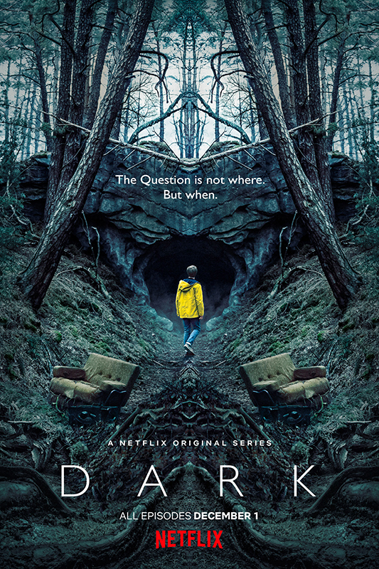 Dark (seriously, can Netflix do no wrong?)