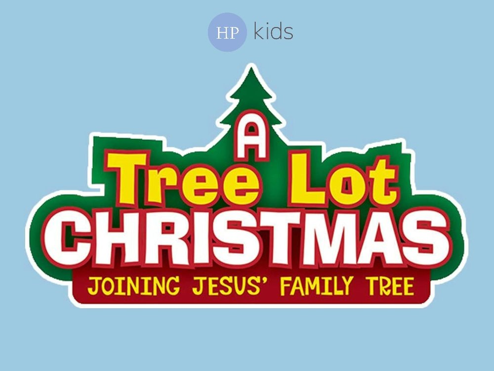 Harvest Pointe Methodist Church — HP Kids - Christmas Program