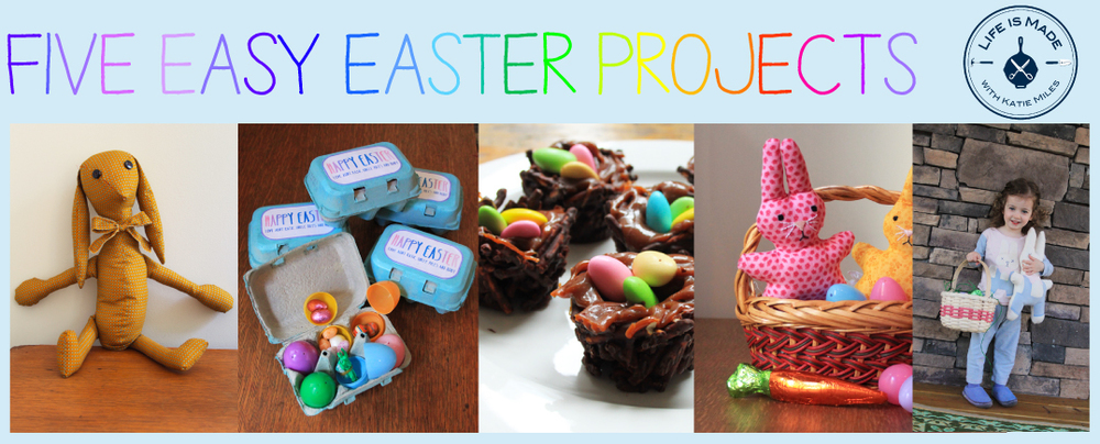 Four Easy Easter Projects from Life is Made with Katie Miles // www.lifeismadeblog.com