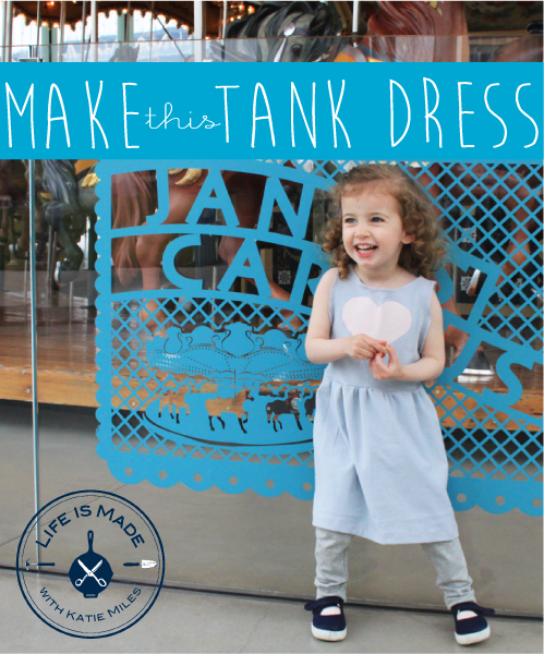 Make a Knit Tank Dress // Life is Made with Katie Miles // www.lifeismade.com