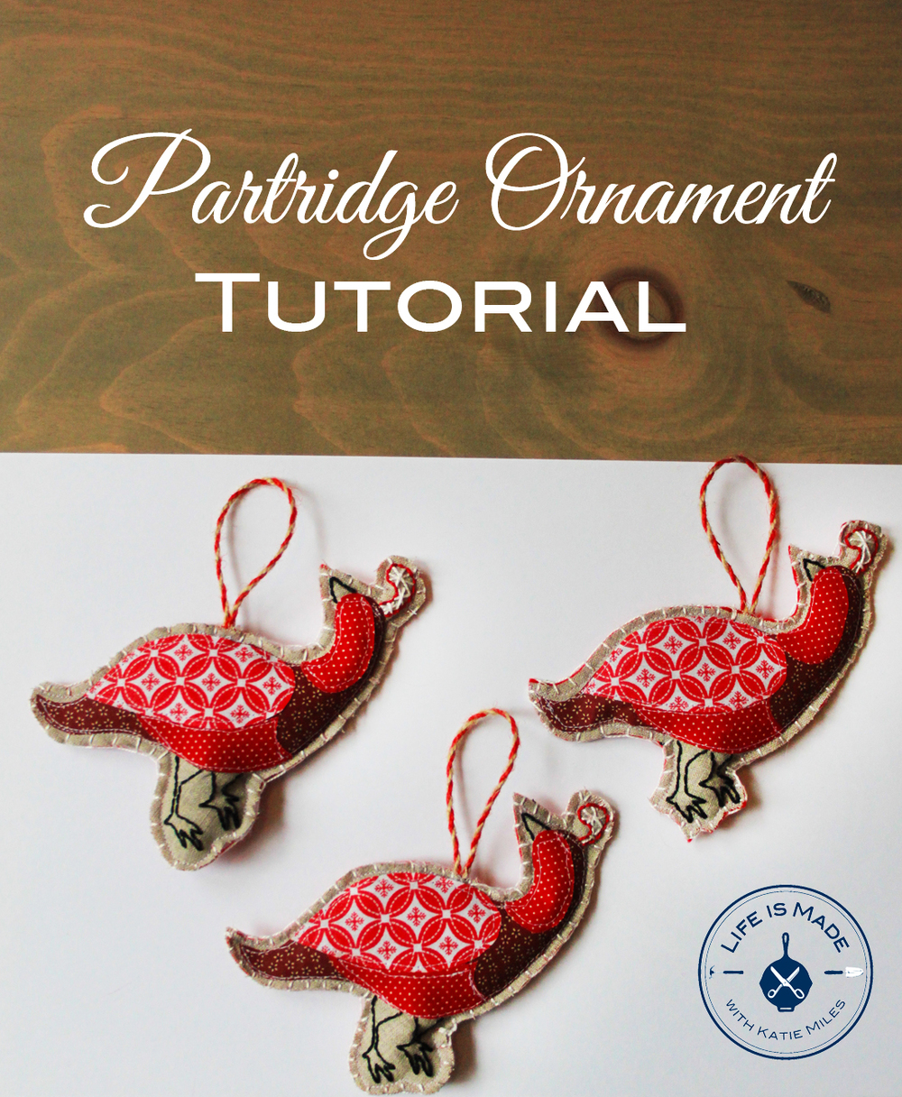 Tutorial for How to Make a Partridge Christmas Ornament // Life is Made with Katie Miles // www.lifeismade.com
