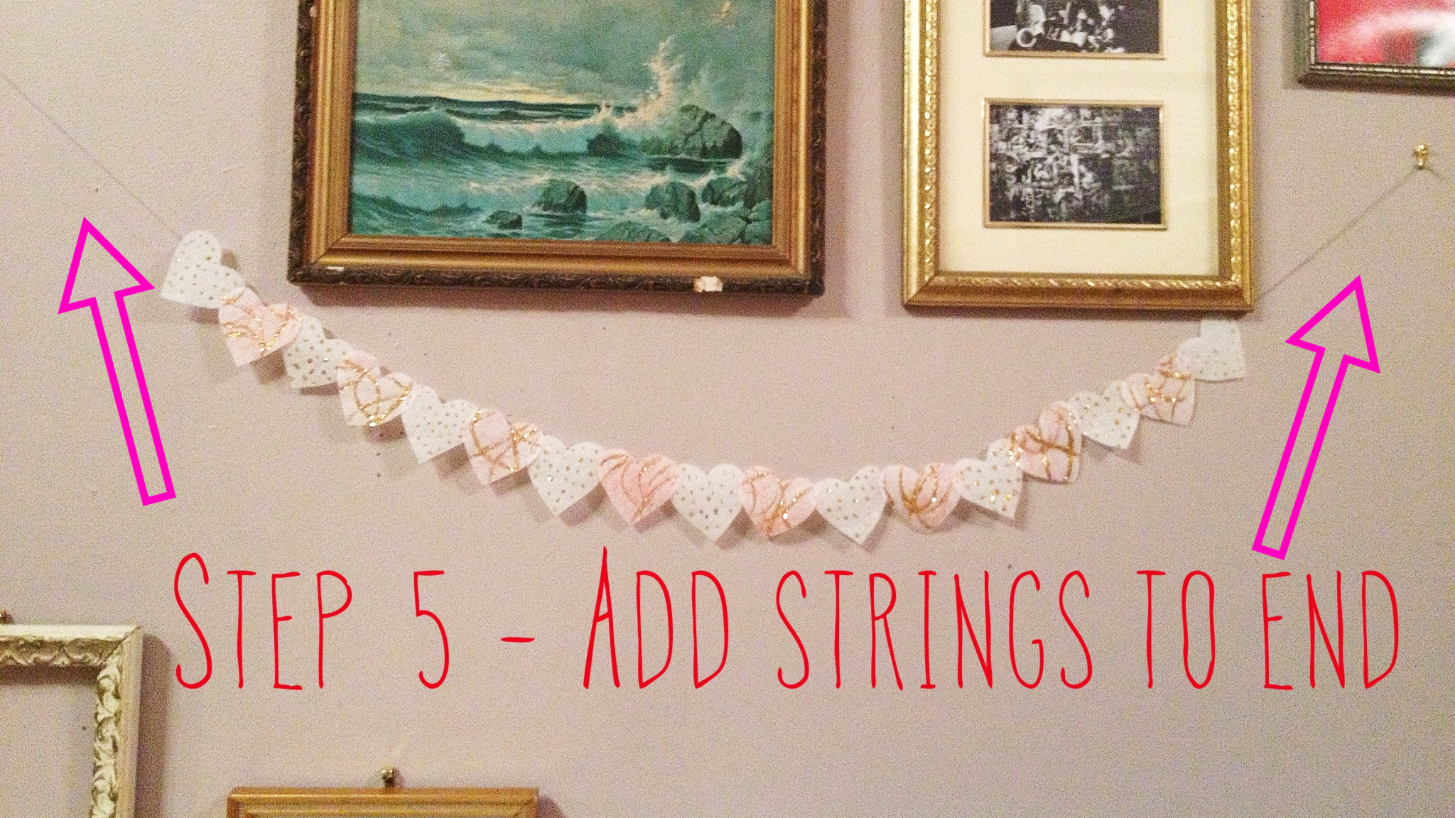 Step 5 - Add strings to end - DIY paper heart garland