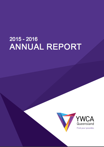 ANNUAL REPORT YWCA QUEENSLAND