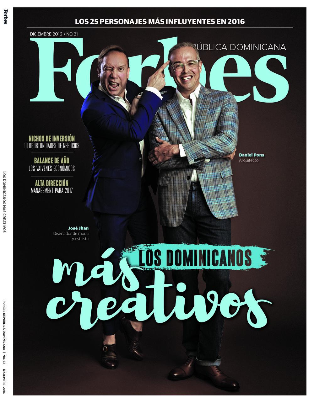 """Edición Diciembre 2016. Jose Jhan (diseñador de moda) y Daniel Pons (arquitecto) en """"Los Dominicanos Más Creativos"""" de República Dominicana para la revista Forbes."""