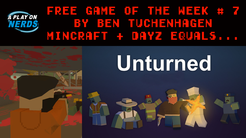 Unturned Seattle Map.Free Game Of The Week 7 Unturned A Play On Nerds
