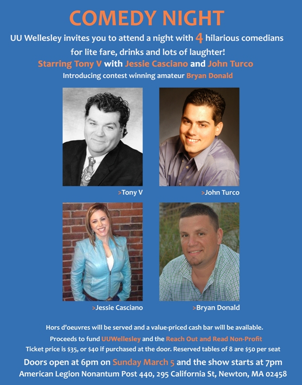 Save the Date! On Sunday evening, March 5,UU Wellesley invites you to a special event featuring 4 comedians. Click HERE for details. Click HERE to purchase tickets.