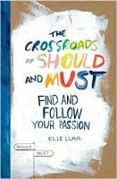 Ella Luna - The Crossroads of Should and Must