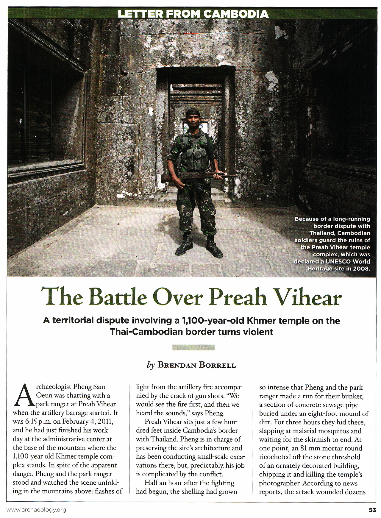 Here's a preview of my new story on the battle over the Preah Vihear ruins in Cambodia. It is in the March/April issue of Archaeology magazine