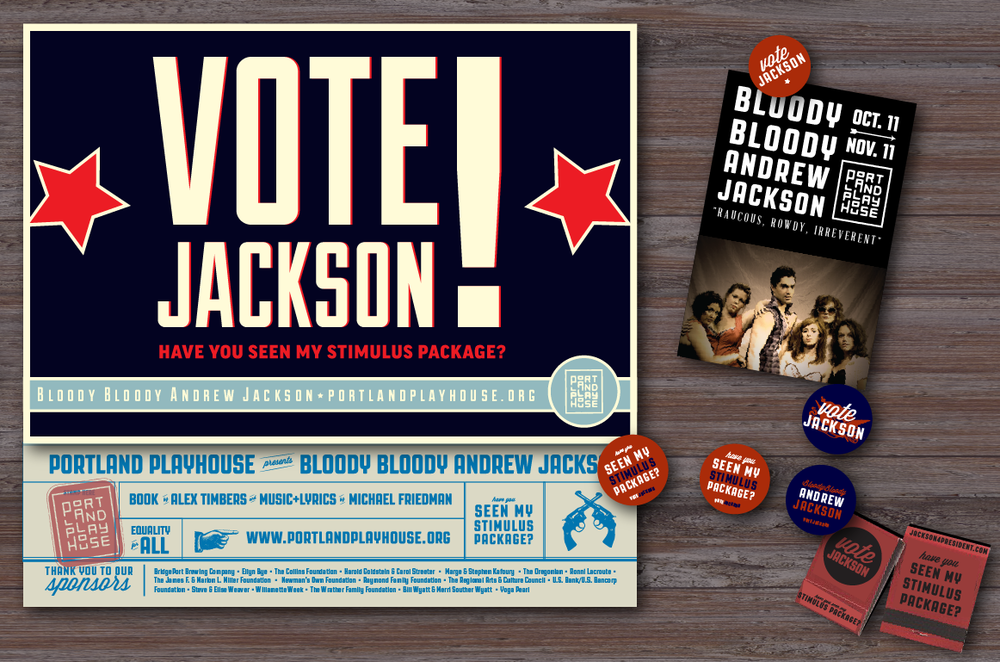 CLIENT: Portland Playhouse  PORJECT: Bloody Bloody Andrew Jackson, Print Identity Collateral & Marketing