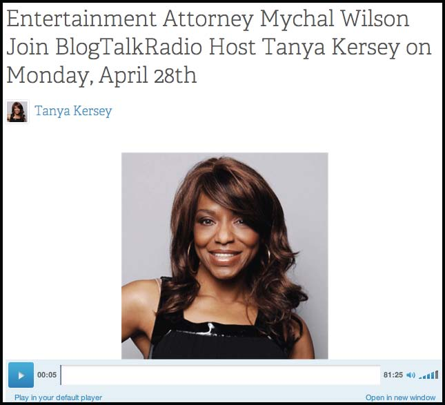 Entertainment Attorney Mychal Wilson Joins BlogTalkRadio Host Tanya Kersey